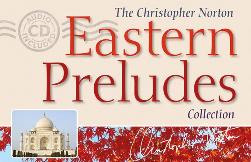 """Eastern Preludes Collection"" – ChristopherNorton"