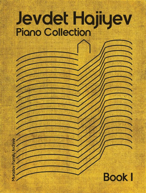 Jevdet Hajiyev Piano Collection book 1 review