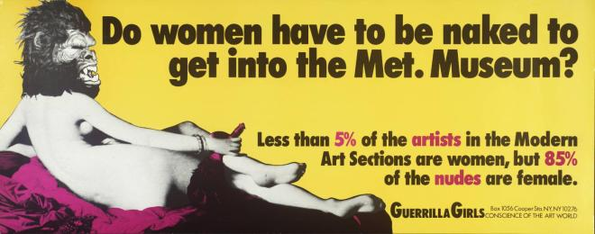 Do Women Have To Be Naked To Get Into the Met. Museum? 1989 by Guerrilla Girls