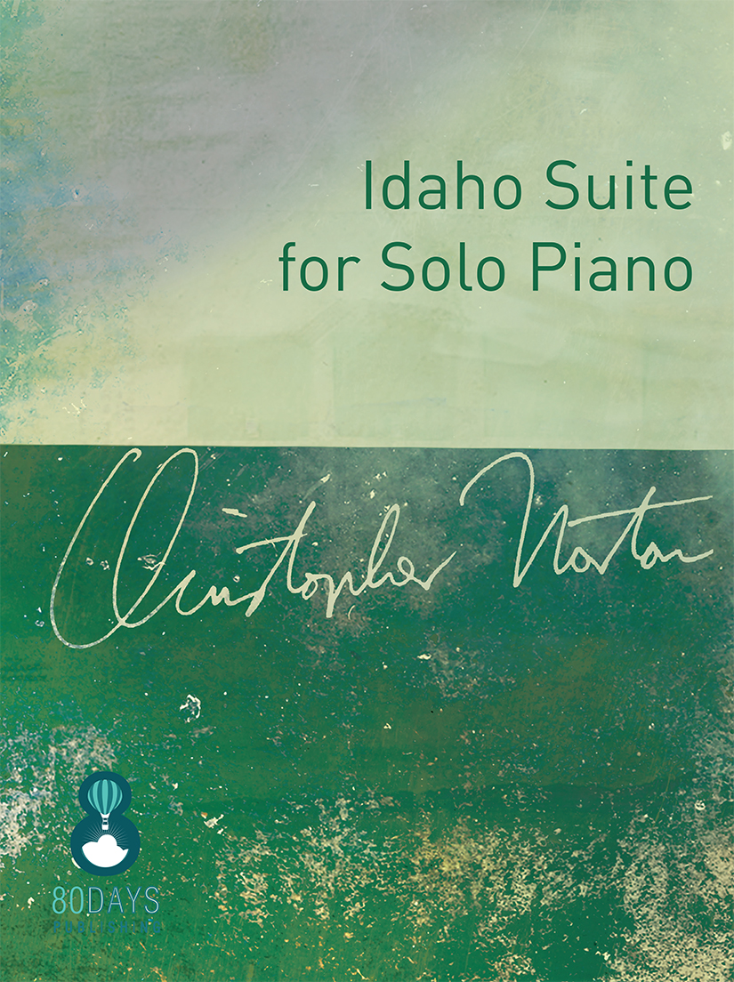 Norton - Idaho Suite for Solo Piano COVER for Andrew Eales