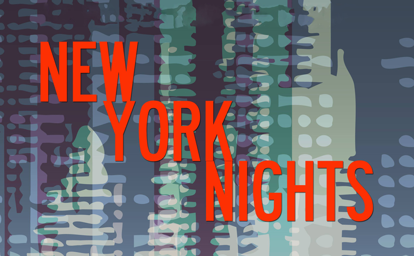 "Philip Martin's ""New York Nights"""