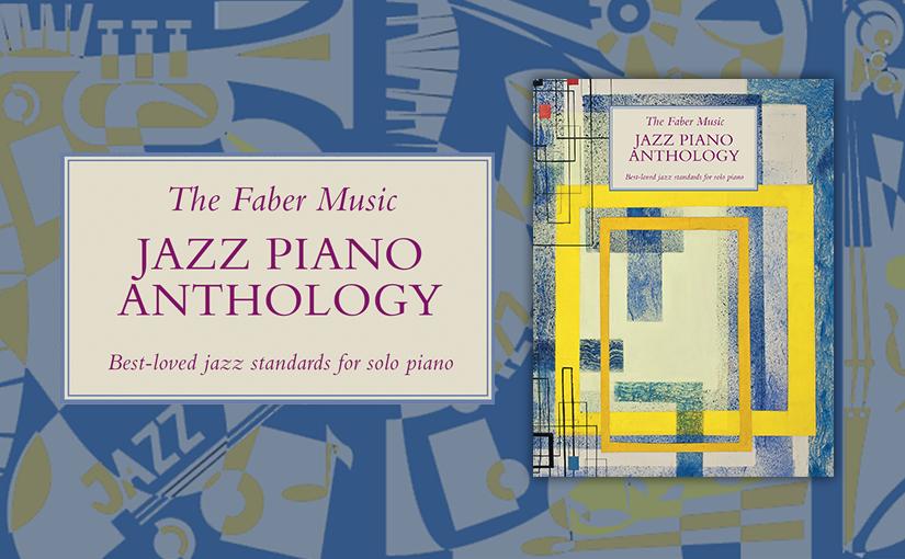 The Faber Music JazzAnthology