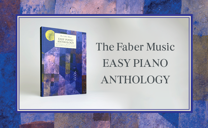 Faber's Easy Piano Anthology