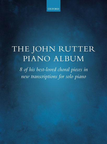 John Rutter Piano Collection Album OUP