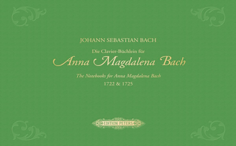 Rediscovering Anna Magdalena Bach'sNotebooks