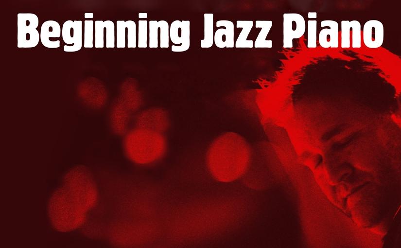 Tim Richards: Beginning JazzPiano